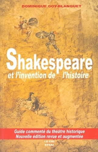 9782871063544: Shakespeare et l'invention de l'histoire : Guide commenté du théâtre historique