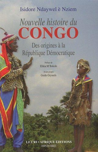 9782871065067: Nouvelle histoire du Congo : Des origines à la République Démocratique