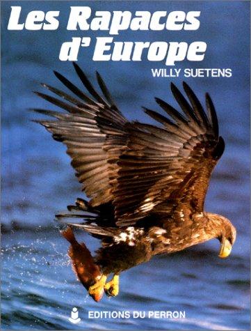 9782871140818: Les Rapaces d'Europe