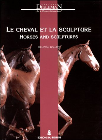 Le Cheval et la Sculpture Dieleman Gallery