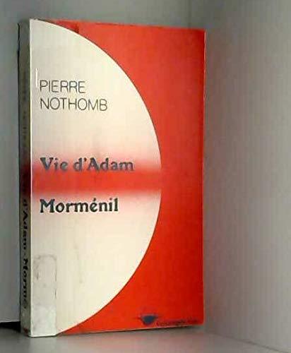 9782871210047: Vie d'Adam ; Morménil ; et, Dix poèmes choisis