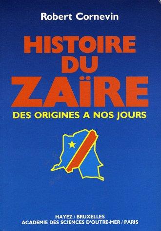 9782871260110: Histoire du Za�re : Des origines � nos jours