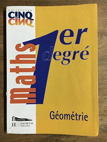 9782871279457: Cinq Sur Cinq Maths Premier Degré Géometrie - Livre de l'Eleve
