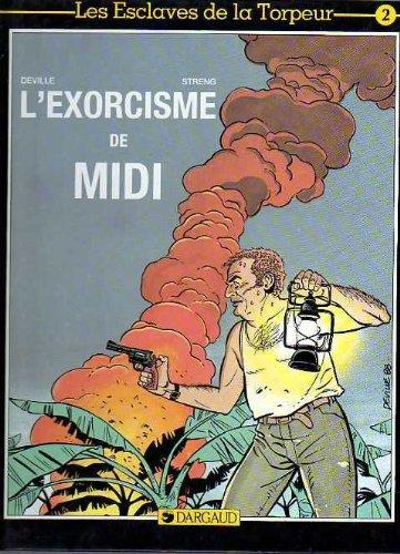 L'exorcisme de Midi: Deville