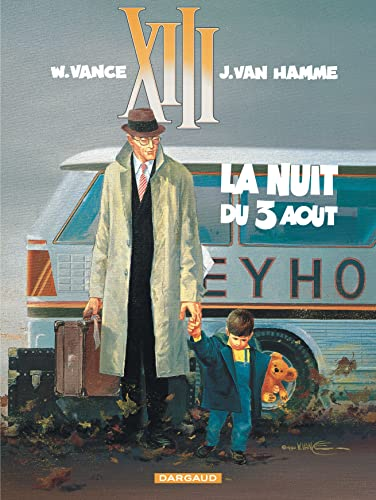 XIII, tome 7, La nuit du 3 août (2871290628) by Jean Van Hamme; William Vance