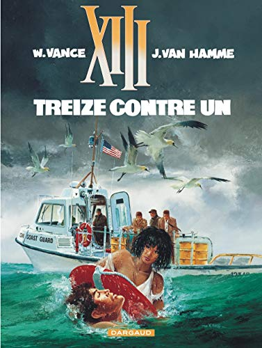 XIII, tome 8, Treize contre un (2871290652) by Jean Van Hamme; William Vance