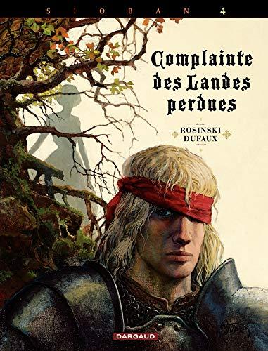 La Complainte des landes perdues, tome 4 : Kyle of Klanach: Dufaux/Rosinski