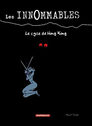 9782871293088: Les Innommables - Intégrales - tome 1 - Intégrale T1 - Le cycle de Hong-Kong
