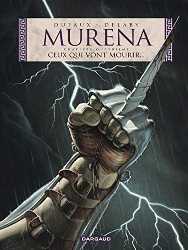 9782871294573: Murena, tome 4 : Ceux qui vont mourir...