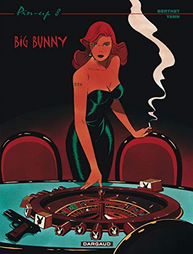 9782871294597: Pin-Up, tome 8 : Big Bunny