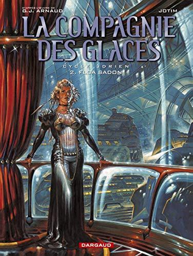 9782871295297: La Compagnie des Glaces, tome 2 : Floa Sadon