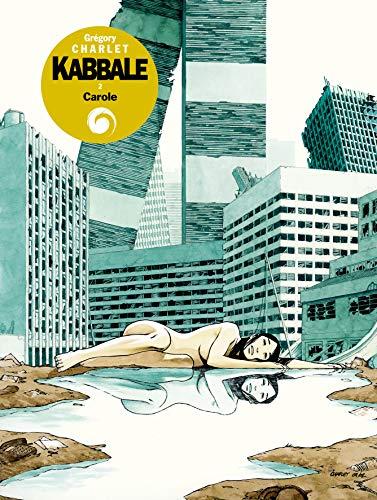 9782871295907: Kabbale, tome 2 : Carole