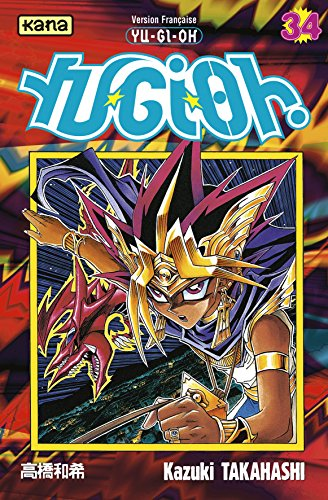 9782871297666: Yu-Gi-Oh !, Tome 34 (French Edition)