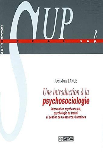 Une introduction à la psychosociologie. : Intervention: LANGE Jean-Marie