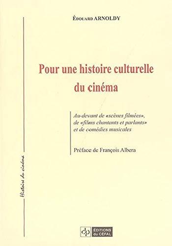 9782871301813: Pour une histoire culturelle du cinéma : Au-devant de