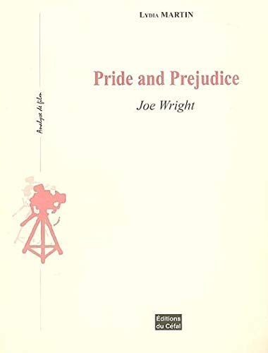 9782871302476: Pride and Prejudice : Joe Wright