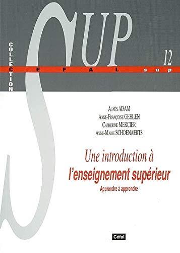 Une introduction à l'enseignement supérieur : Apprendre: Agnès Adam; Anne-Françoise