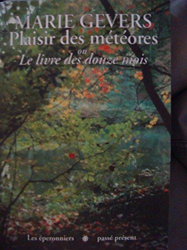 9782871322818: Plaisir Des Meteores Ou Le Livre Des Douze Mois