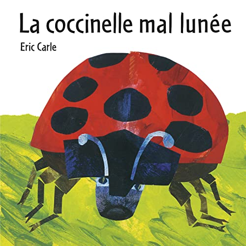 9782871421177: Eric Carle - French: LA Coccinelle Mal Lunee (French Edition)