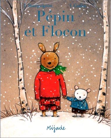 9782871421214: Pépin et Flocon
