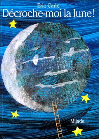 9782871421719: De?croche Moi La Lune!