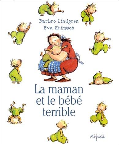 9782871421948: La maman et le bébé terrible