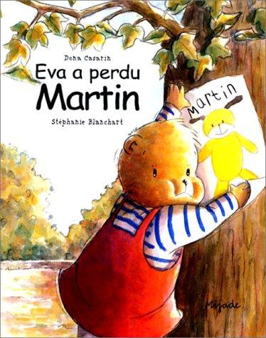 9782871422204: Eva a perdu Martin
