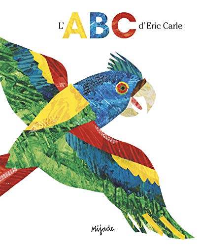 9782871422280: L'ABC d'Eric Carle (French Edition)