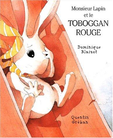 Monsieur Lapin et le toboggan rouge (2871422869) by Blaizot, Dominique; Gréban, Quentin