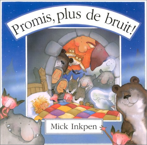 Promis, plus de bruit ! (2871422907) by Mick Inkpen