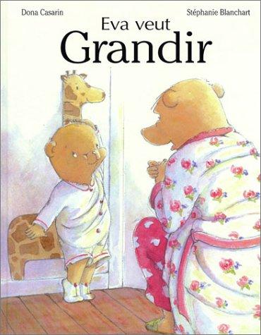 9782871423508: Eva veut grandir (French Edition)
