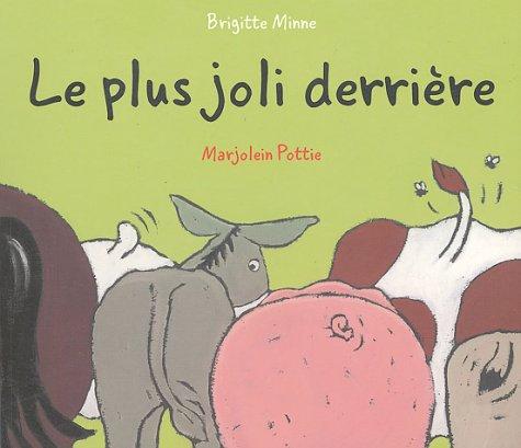 9782871423676: Le plus joli derrière (French Edition)