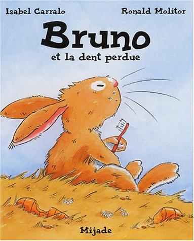 9782871424185: Bruno et la dent perdue