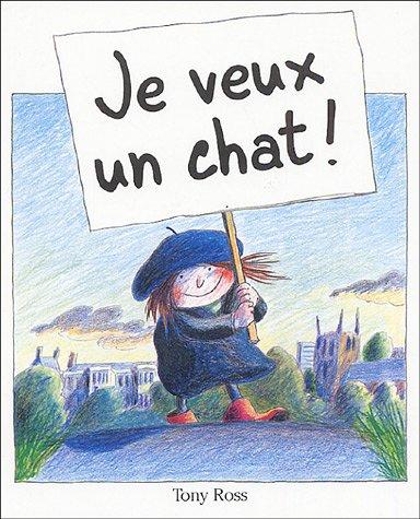 je veux un chat (2871424608) by Tony Ross