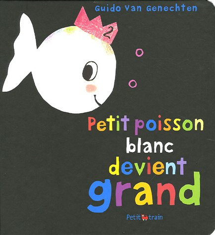 9782871424833: Petit Poisson Blanc Devient Grand (French Edition)