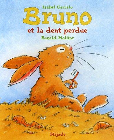 9782871425250: Bruno et la dent perdue