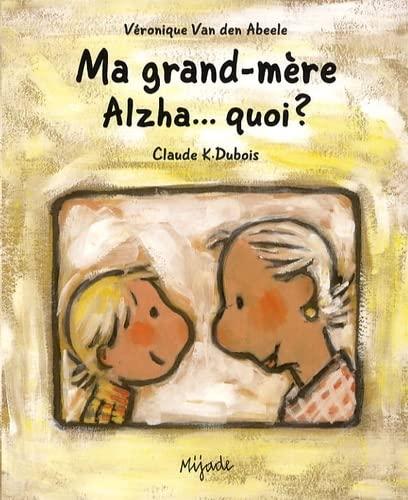 9782871426455: ma grand-mere Alzha... quoi ?