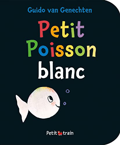 9782871427001: Petit Poisson Blanc (pocket edition)