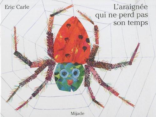 9782871427148: L'araignée qui ne perd pas son temps