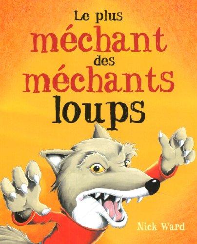 9782871427322: Le plus m�chant des m�chants loups