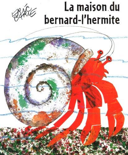 9782871427490: La maison du bernard-l'hermite (French Edition)