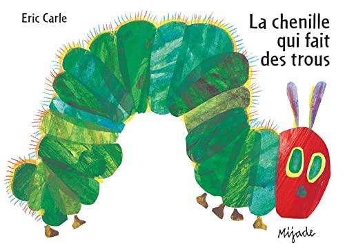 9782871427537: La chenille qui fait des trous (French Edition)