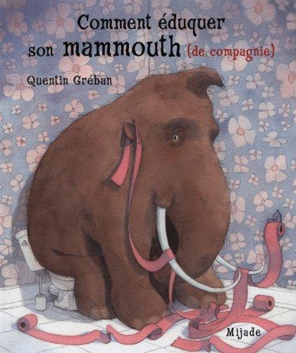 9782871427612: Comment �duquer son mammouth (de compagnie)