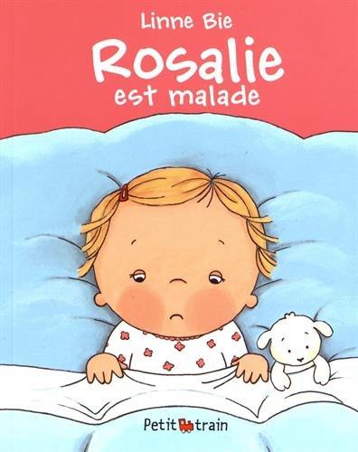 ROSALIE EST MALADE (PETITS MIJADE) - LINNE, BIE