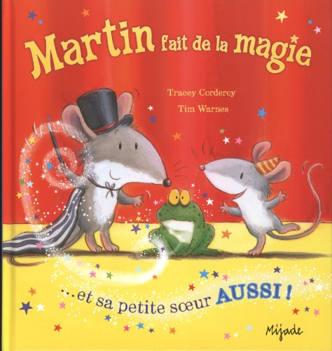 9782871427797: Martin fait de la magie ; et sa petite soeur aussi !