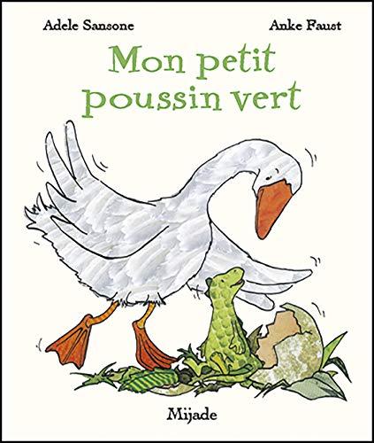 Mon petit poussin vert [Mass Market Paperback]: Adà le Sansone