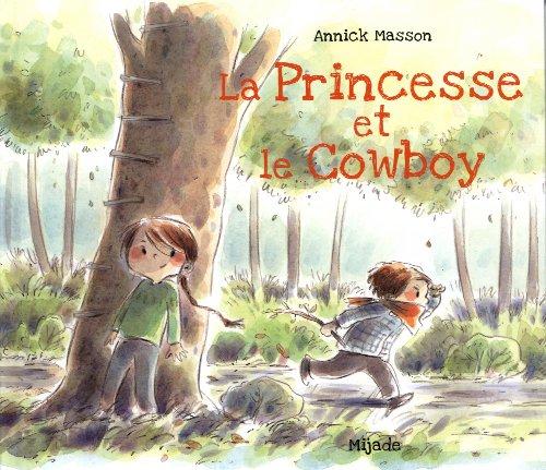 9782871427988: La princesse et le cow-boy