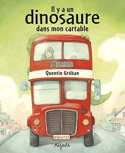 9782871428190: Il y a un dinosaure dans mon cartable (Les Petits Mijade)