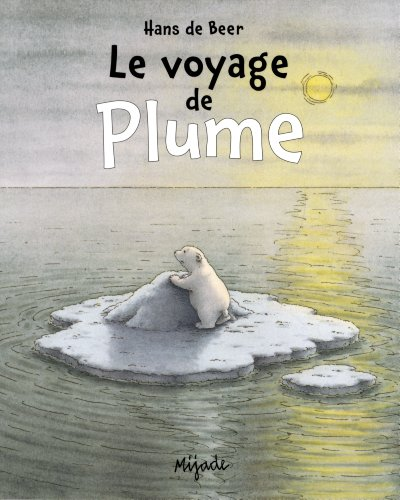 9782871428497: Le voyage de plume (Les Petits Mijade)