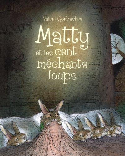 9782871428503: Matty et les cent méchants loups